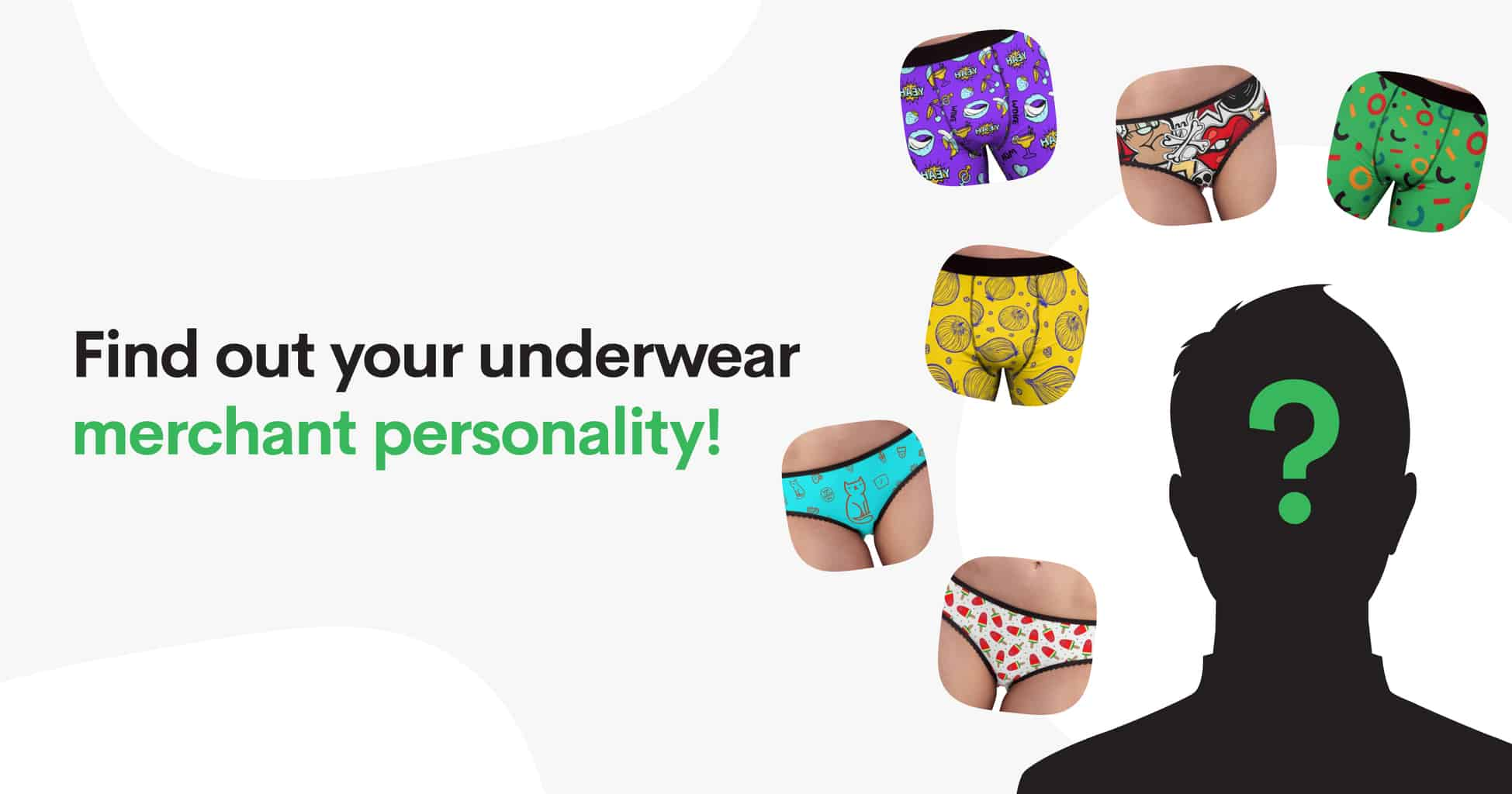 Quiz: Find out your real Underwear Merchant Personality!