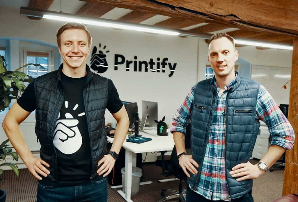 Printify founders James and Artis