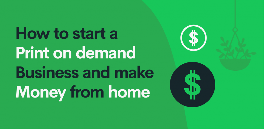 how to make money from home with print on demand