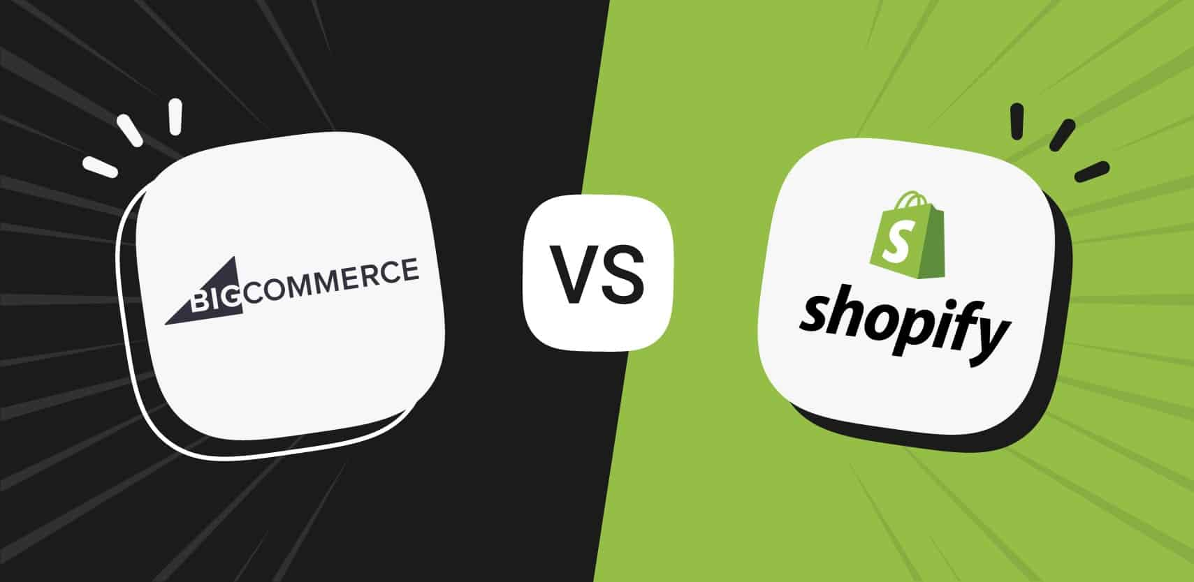 BigCommerce vs. Shopify –  Choosing the right eCommerce platform