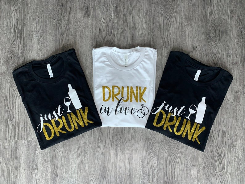 Funny Bachellorette T-shirts Drunk In Love