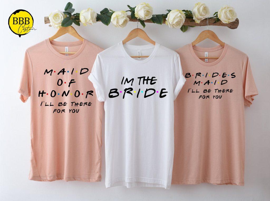 Funny Bachellorette T-shirts Friends