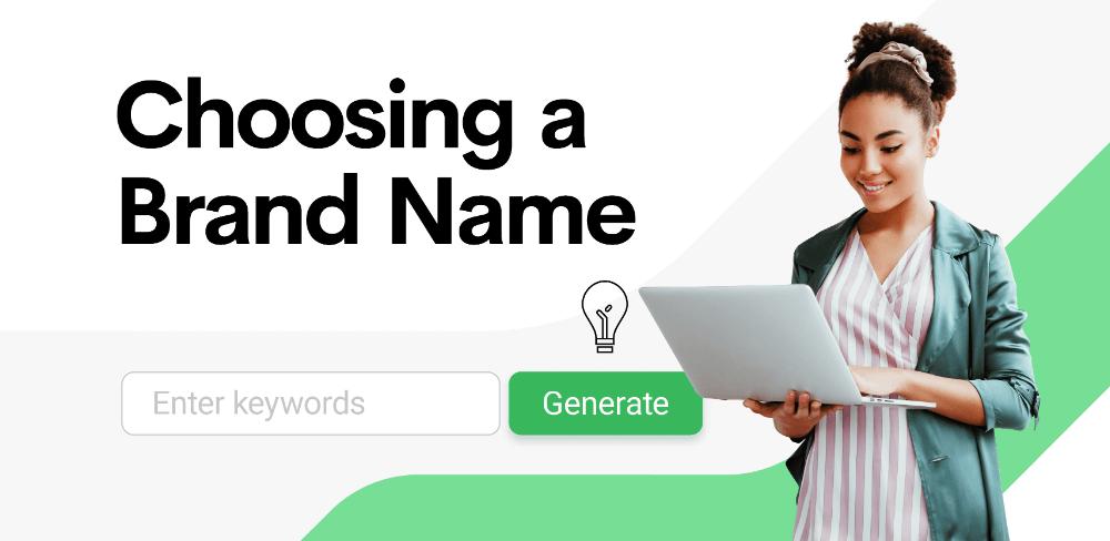 Choosing a brand name: The top 12 free brand name generators online