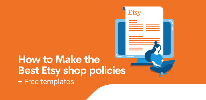 How to make the best Etsy shop policies + Free templates you can copy